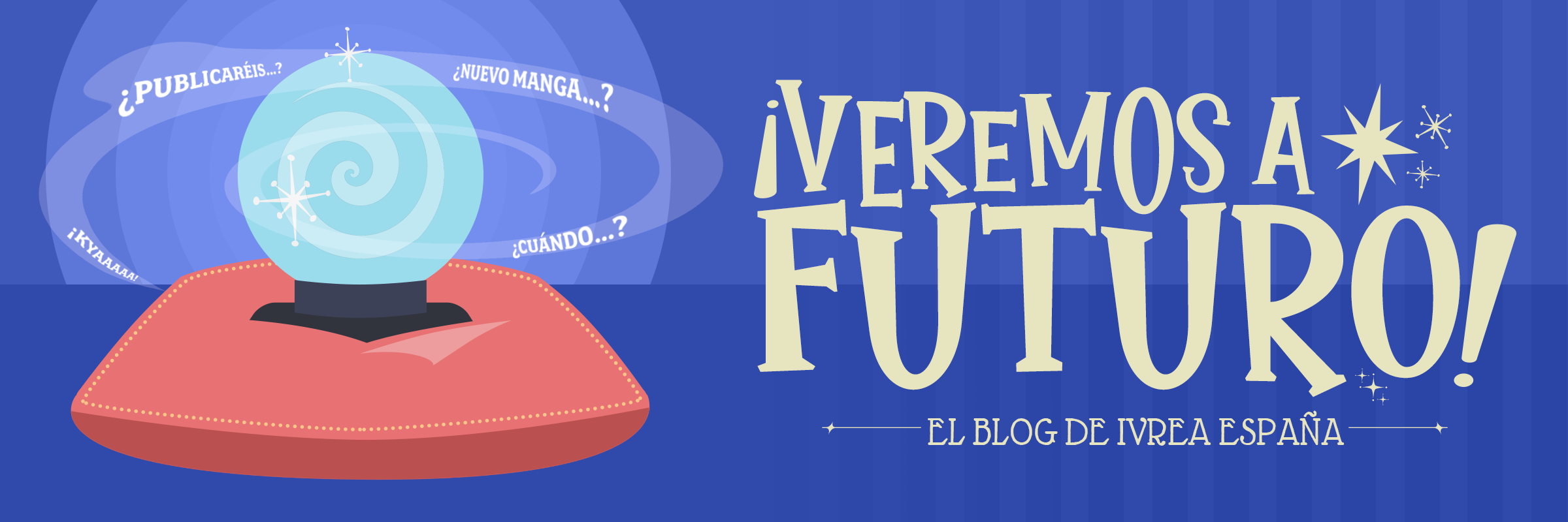 ¡Veremos a futuro! El blog de Ivrea España