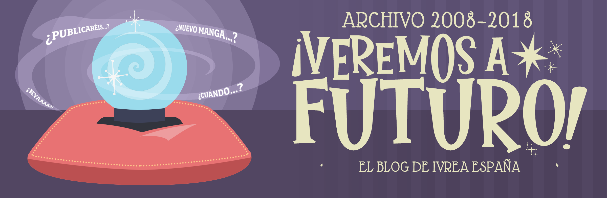 ¡Veremos a futuro! El blog de Ivrea España